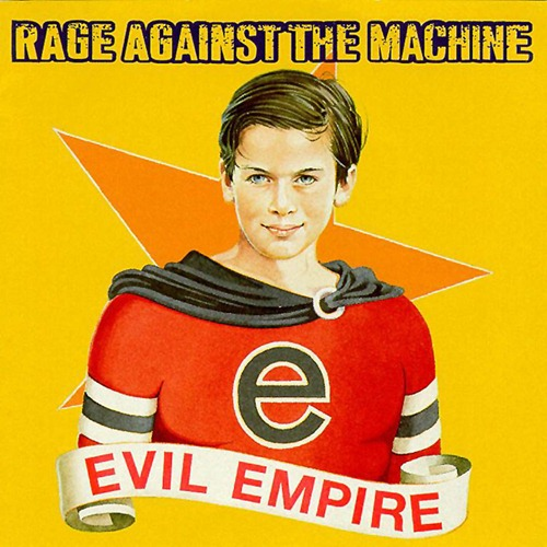 album-cover-rage-against-the-machine-evil-empire[1]