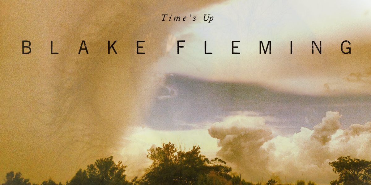Blake Fleming – Time's Up, percusiones caseras para el nuevo mundo