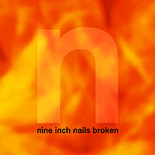 Nine_Inch_Nails_-_Broken_(1992)