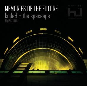 kode9-the-spaceape-memories-of-the-future